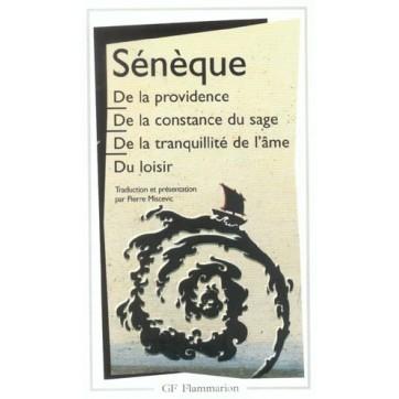 De La Providence, De La Constance Du Sage, De La Tranquilite De L'Ame, Du Loisir