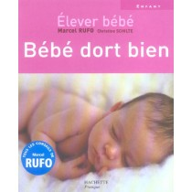Elever Bebe - Bebe Dort Bien