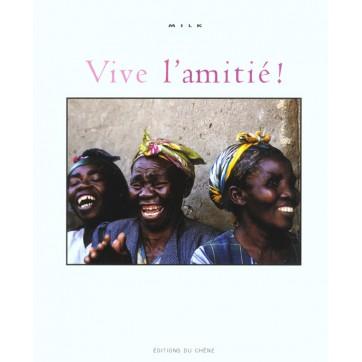 Vive L'Amitie !