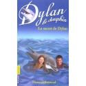 Dylan le dauphin T.12 - Le secret de Dylan
