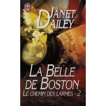 Le Chemin Des Larmes T.2 : La Belle De Boston