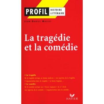 La tragédie et la comédie