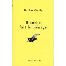 Blanche Fait Le Menage