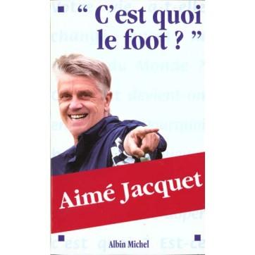 C'Est Quoi Le Foot