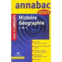 Annabac - Histoire-Geographie - Terminale L Es S - Sujets Et Corriges