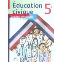 Education civique - 5Eme - Livre de l'élève (édition 2006)