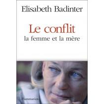 Le conflit - La femme et la mère
