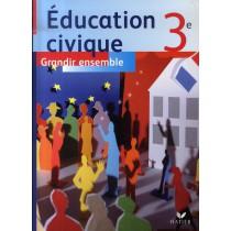 Education civique - 6Eme - Livre de l'élève (édition 2007)