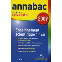 Enseignement scientifique - 1Ere ES - Sujets et corrigés (édition 2009)