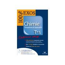 100 % Exos - Chimie - Terminale S - Enseignement obligatoire et specialité