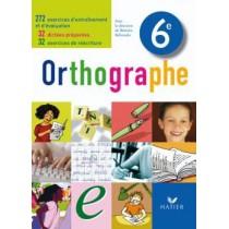 Orthographe - 6Eme - Livre de l'élève (édition 2009)