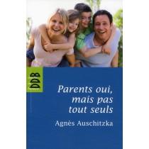 Parents oui, mais pas tout seuls