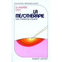 La mésothérapie - Une médecine d'avenir