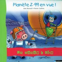 Album T.7 - Planète Z-99 en vue ! CP