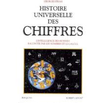 Histoire universelle des chiffres T.2 - L'intelligence des hommes racontée par les nombres et le calcul