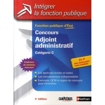 Concours Adjoint Administratif Categorie C Integrer La Fonction