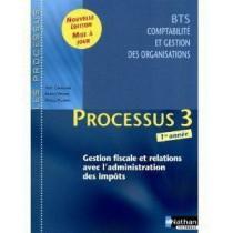 Processus 3 - BTS 1 CGO - Gestion fiscale et relations avec l'administration des impôts - Livre de l'élève (édition 2010)