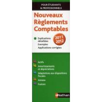 Nouveaux réglements comptables (édition 2011/2012)