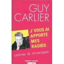J'Vous Ai Apporte Mes Radios Lettres Et Chroniques