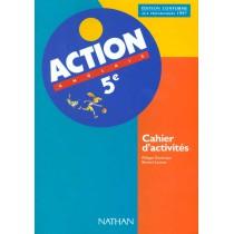 Action - Anglais - 5Eme - Cahier d'activités
