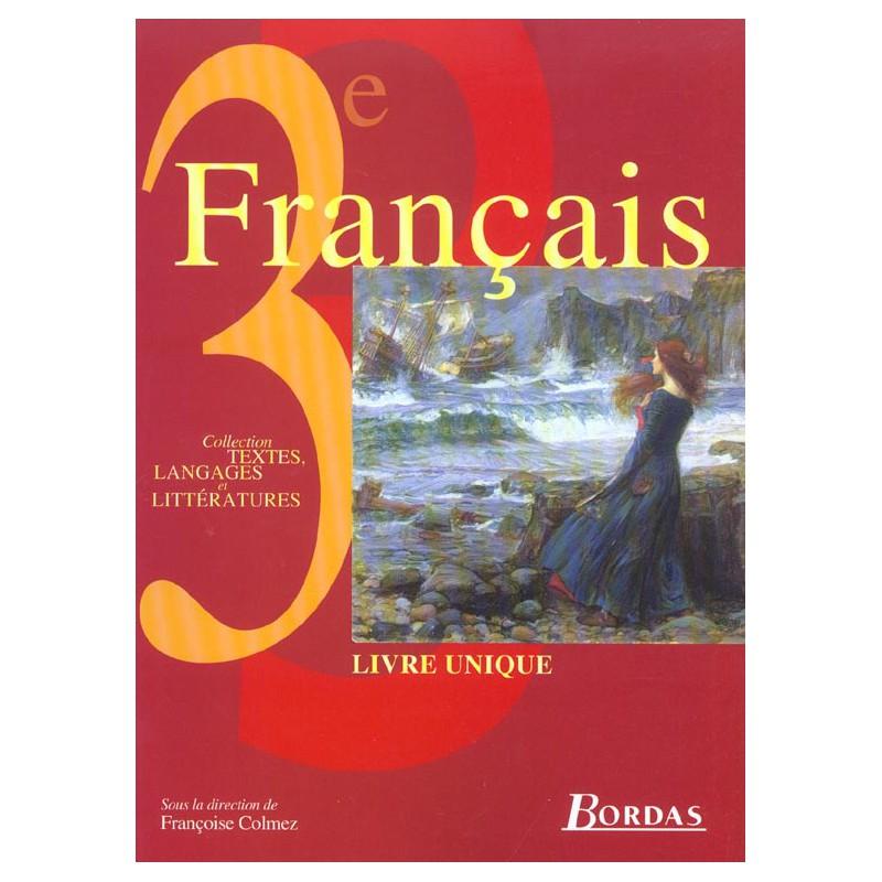 Francais 3eme Livre Unique Manuel 2003