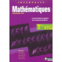 Mathématiques - Terminale STG - Spécialité communication et gestion des ressources humaines - Livre de l'élève (édition 2006)