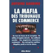 La Mafia Des Tribunaux De Commerce