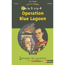 Operation blue lagoon - De la 5ème à la 4ème